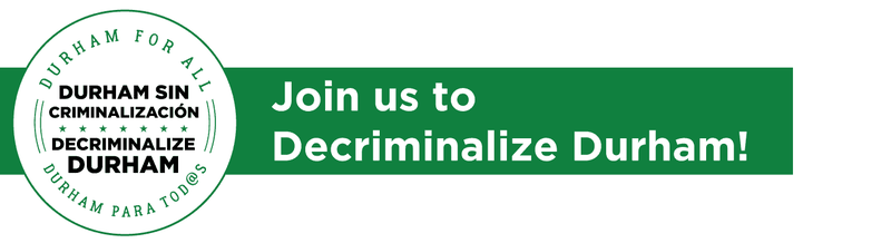 Join the Decriminalize Durham campaign!
